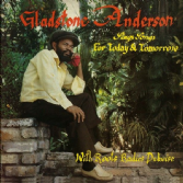 Gladstone Anderson / Roots Radics - Sings Songs For Today & Tomorrow / Radical Dub Session (Glad Sounds / DKR / Onlyroots) 2xLP